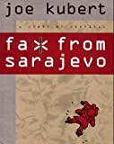 Kubert, Joe: Fax from Sarajevo: A Story of Survival