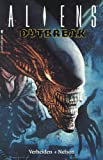 Verheiden, Mark: Aliens Volume 1: Outbreak (Aliens (Dark Horse))