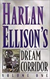 Shanower, Eric: Harlan Ellison`s Dream Corridor