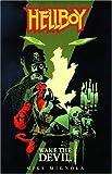 Mignola, Mike: Hellboy: Wake the Devil
