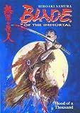 Samura, Hiroaki: Blade of the Immortal, Vol. 1: Blood of a Thousand