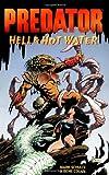 Schultz, Mark: Predator: Hell & Hot Water
