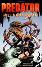 Predator: Hell & Hot Water by Mark Schultz