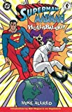 Allred, Mike: The Superman Madman Hullabaloo