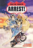 Fujishima, Kosuke: You're Under Arrest!: The Wild Ones