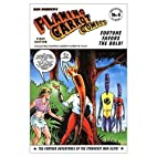 Flaming Carrot: Fortune Favors the Bold by…