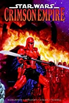 Star Wars: Crimson Empire, Volume 1 by Mike…