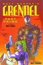 Grendel: Past Prime by Greg Rucka