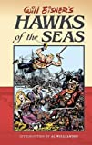 Eisner, Will: Will Eisner&#39;s Hawks of the Seas