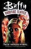 Watson, Andi: Buffy the Vampire Slayer Vol. 5: Pale Reflections