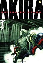 Akira, Volume 5 by Katsuhiro Ōtomo