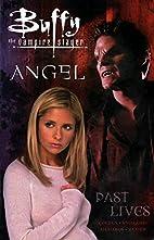 Buffy the Vampire Slayer Vol. 8: Past Lives…