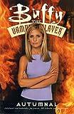 Boal, Chris: Buffy the Vampire Slayer, Vol. 9: Autumnal