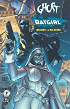 Ghost/Batgirl: The Resurrection Engine by…
