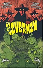 The Nevermen by Phil Amara