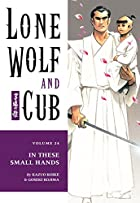 Lone Wolf and Cub, Vol. 24: In These Small…