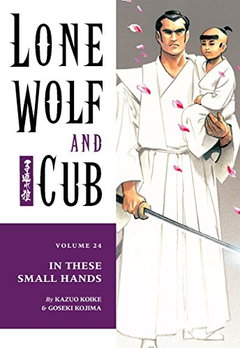 lone-wolf-and-cub-vol-24-in-these-small-hands