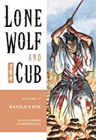 Lone Wolf and Cub, Vol. 27: Battle's Eve by…