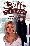 Petrie, Doug: Buffy the Vampire Slayer Vol. 7: Food Chain