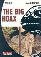 The Big Hoax by Carlos Trillo