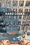 Vachss, Andrew: Hard Looks: Adapted Stories