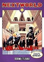 Nextworld, Vol. 2 by Osamu Tezuka