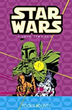 Star Wars: A Long Time Ago..., Book 5:…