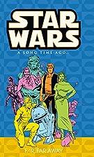 Star Wars: A Long Time Ago..., Book 7: Far,…