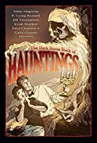 The Dark Horse Book of Hauntings by Scott…