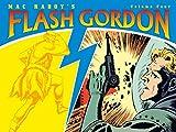 Raboy, Mac: Mac Raboys Flash Gordon Volume 4