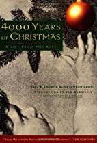 4000 Years of Christmas: A Gift from the…