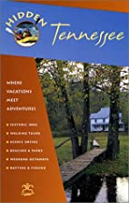 Hidden Tennessee 3 Ed by Marty Olmstead