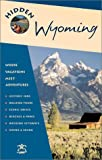 Gottberg, John: Hidden Wyoming 3 Ed
