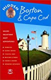 Vollmer, Ryan: Hidden Boston and Cape Cod: Including Cambridge, Lexington, Concord, Provincetown, Martha's Vineyard, and Nantucket