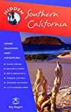 Riegert, Ray: Hidden Southern California: Including Los Angeles, Hollywood, San Diego, Santa Barbara, and Palm Springs