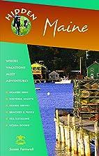 Hidden Maine: Including Acadia National Park…
