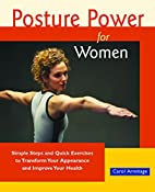 Posture Power for Women: Simple Steps and…