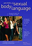 Lloyd-Elliott, Martin: Secrets of Sexual Body Language