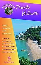 Hidden Puerto Vallarta: Including the Bahia…