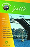 Gottberg, John: Hidden Seattle (Hidden Travel)