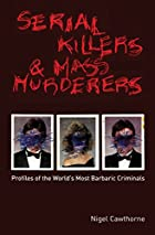 Serial Killers and Mass Murderers: Profiles…