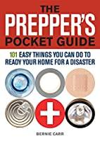 The Prepper's Pocket Guide: 101 Easy…