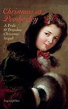 Christmas at Pemberley: A Pride and…