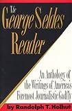 Holhut, Randolph T.: The George Seldes Reader