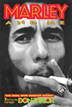 Marley And Me: The Real Bob Marley Story by…