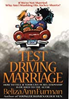 Test Driving Marriage: How to Tell If Your…