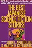 Apostolou, John L.: The Best Japanese Science Fiction Stories