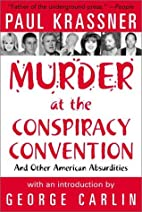 Murder at the Conspiracy Convention: And…