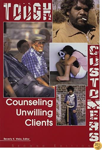 Tough Customers: Counseling Unwilling Clients