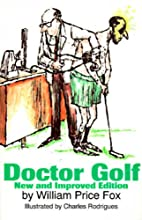 Doctor Golf by William Price Fox